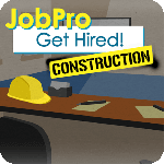 JobPro: Get Hired Construction